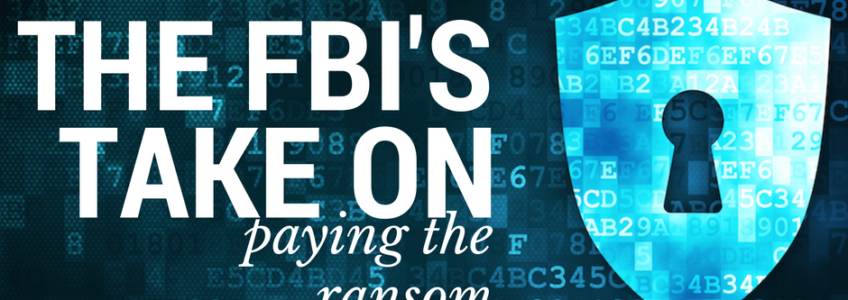 The FBI's New Stance on Ransomware